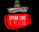 Speak Like a Mexican Spanish School