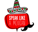 Speak Like a Mexican Spanish School